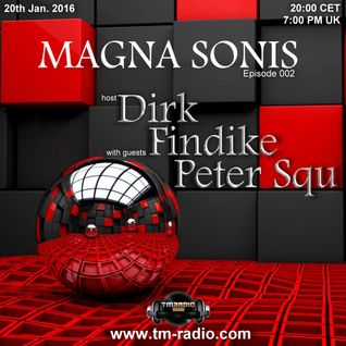 Dirk - Host Mix - MAGNA SONIS 002 (20th Jan. 2016) on TM-Radio