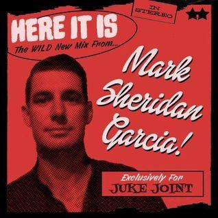 Here it is Mark Sheridan Garcia Wild New  Juke Joint
