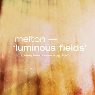 Luminous Fields EP preliminary mix, 2012-11