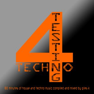Testing 4 Techno