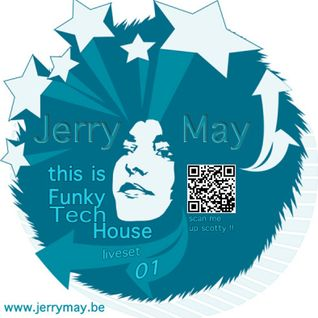 Jerry May  This Is Funky Tech House (Liveset 2012 @ Club Studio 80 NL Rebellion)
