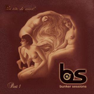 Bunker Sessions #23 - 16.10.2013 (Samhain edition: la tête de mort part I)