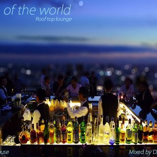 Top of the world - Jazzy House Lounge (2013)