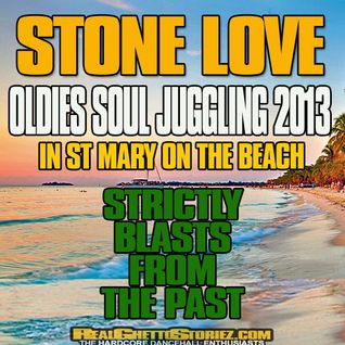 STONE LOVE OLDIES SOUL JUGGLING IN ST MARY ON THE BEACH 2013