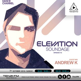Andrew K @ Elevation, Tenzi FM (7 Oct 2012)