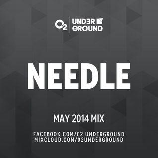 Needle - O2 Underground (05-2014 )