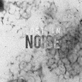 Lost in Noise