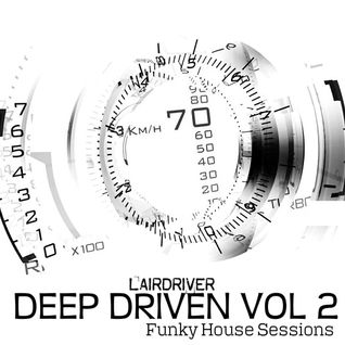 "FUNKY HOUSE MIX - NOVEMBER 2012 - ""DEEP DRIVEN Volume 2"""