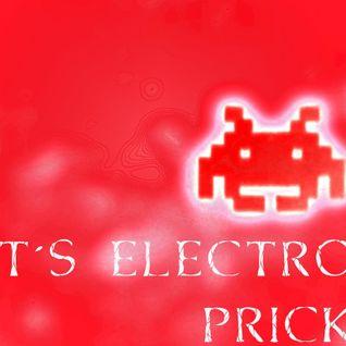It's Electro, Prick!