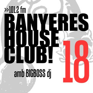 Banyeres House Club #18
