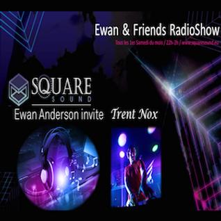Ewan & Friends 03/10/15 W/ Trent Nox