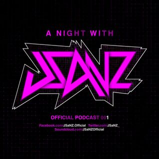 http://Global-Beat.net PRESENTA EN EXCLUSIVA: A Night With JSaNZ E001 (Official Podcast)