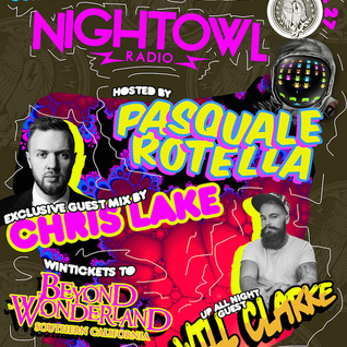 Night Owl Radio 027 ft. Will Clarke and Chris Lake