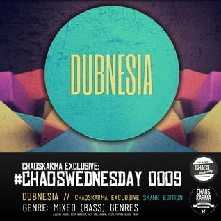 #CW 0009: Dubnesia - CK Exclusive 'SKANK Edition'