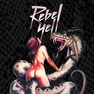 The Rebel Yell Mixtape