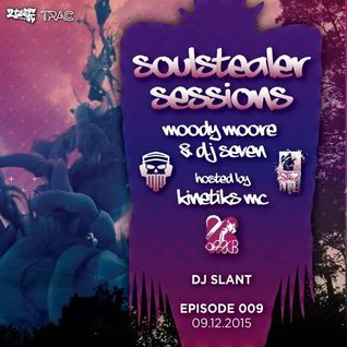 Moody Moore, DJ Slant feat. T.R.A.C. • Soulstealer Sessions EP09 // 09.12.2015