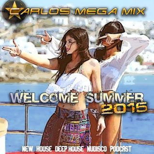 ★Carlos Mega Mix - Welcome Summer 2015