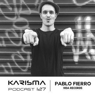 KARISMA PODCAST #127 - PABLO FIERRO