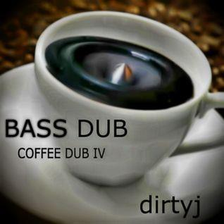 COFFEE DUB4 - BASS DUB - DirtyJ