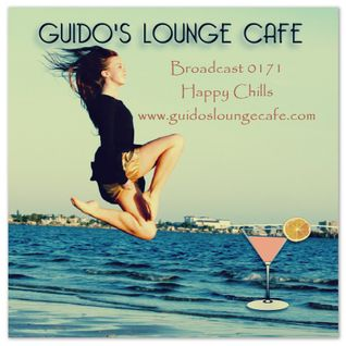 Guido's Lounge Cafe Broadcast 0171 Happy Chills (20150612)