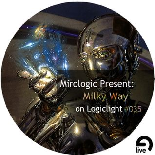 Mirologic Present: Milky Way on Logiclight #035