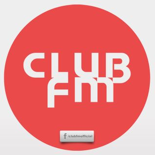 Club FM with Fellow vol.25 [26.05.2012]
