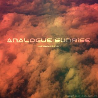 Analogue Sunrise - January 2012 Mix