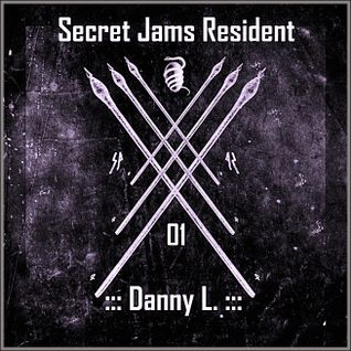 Secret Jams Residents - 01 - Danny L. - 18.05.2014