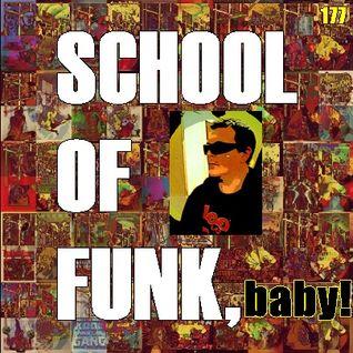 SCHOOL OF FUNK, BABY!