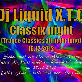 Dj Liquid X T.C - Trance Classix night 16.12.2012 (X-Mas Classix night @ KumiKlub Mainz 25.12.2012 W