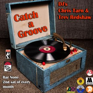 Catch a Groove @ Bar None 2nd sat of Every month