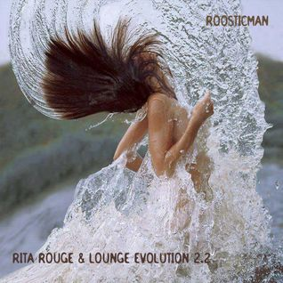 Rita Rouge & Lounge Evolution 2.2