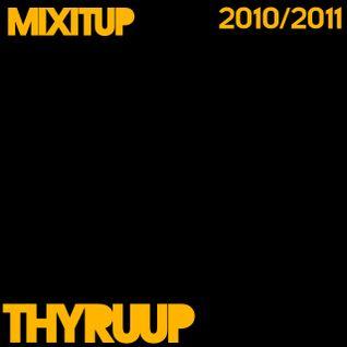 11 - Thyruup! - 16th March 2011