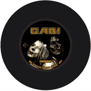 GAB! B. present GLITCH HOP VOL. 21