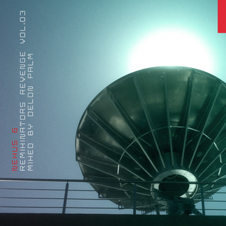 NEXUS 6_Remixes Vol.03_mixed by Delon Palm