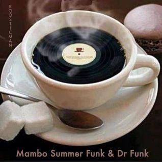 Mambo Summer Funk & Dr Funk