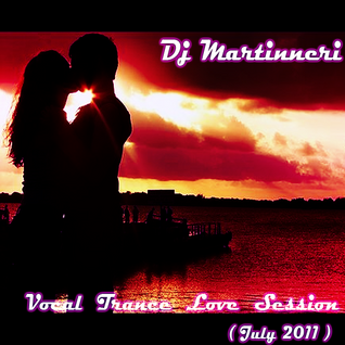 Vocal Trance Love Session (July 2011)