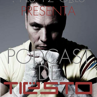 Tiesto's Podcast Mixed  By Alex Mej