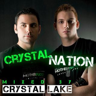Crystal Nation 26 - Mixed By Crystal Lake