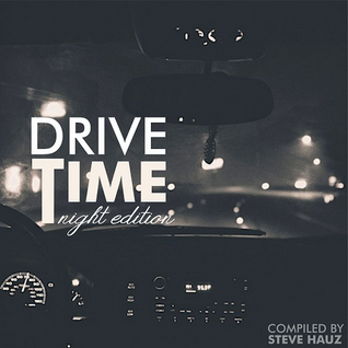 Drive Time *NIGHT EDITION*