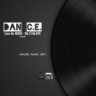 DJ DAN C.E. Live On WHCR 90.3 FM NYC (House Set)