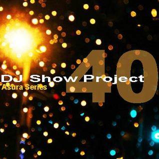 DJ Show Project Asura Series vol.40