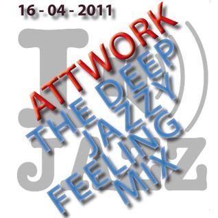 AttWork - The Deep Jazzy Feeling Mix