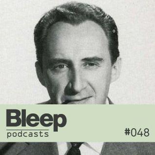 Bleep Podcast 048