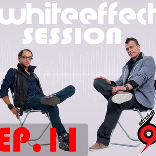 Stroke 69 - Whiteeffect Session - ep 11