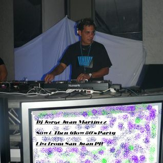 Live mix by Dj Jorge Juan Martinez Now & Then Glow 80's