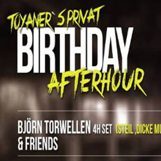Flori off // Toyaner's Private Birthdayafter w/ Björn Torwellen & Friends