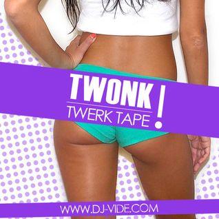 TWONK Vol. 1 (DJ Snake, TWRK, Tropkillaz & more)