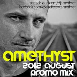 Amethyst - August 2012 Promo Mix