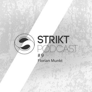 Strikt Podcast #9 - Florian Munkt